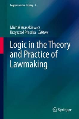 logic-in-the-theory-and-practice-of-lawmaking-2016